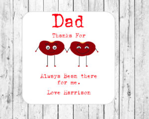 Personalised Dad Thanks For Always Bean There For Me Drinks Coaster