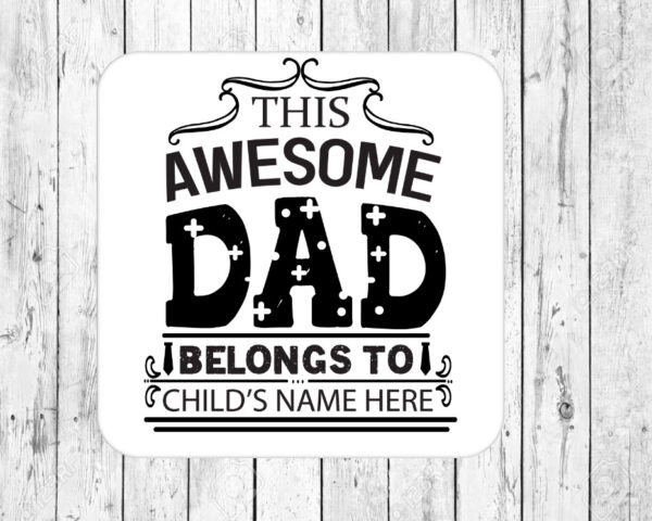 Personalised Awesome Dad Drinks Coaster