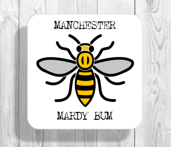 Mardy Bum Madchester Manchester Bee Drinks Coaster