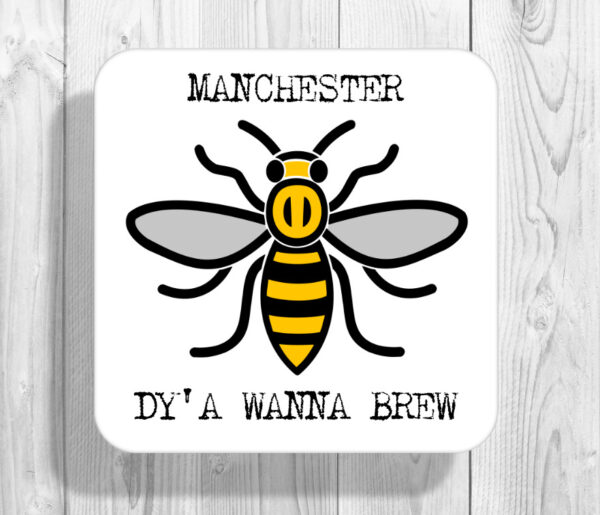 Dy'a Wanna Brew Madchester Manchester Bee Drinks Coaster
